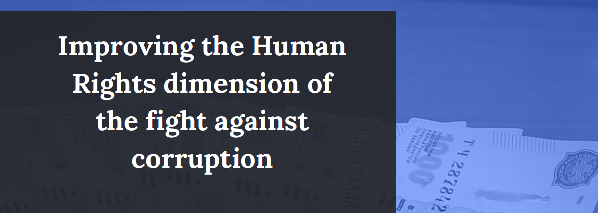 International conference : Improving the Human Rights  dimension of the fight against corruption
