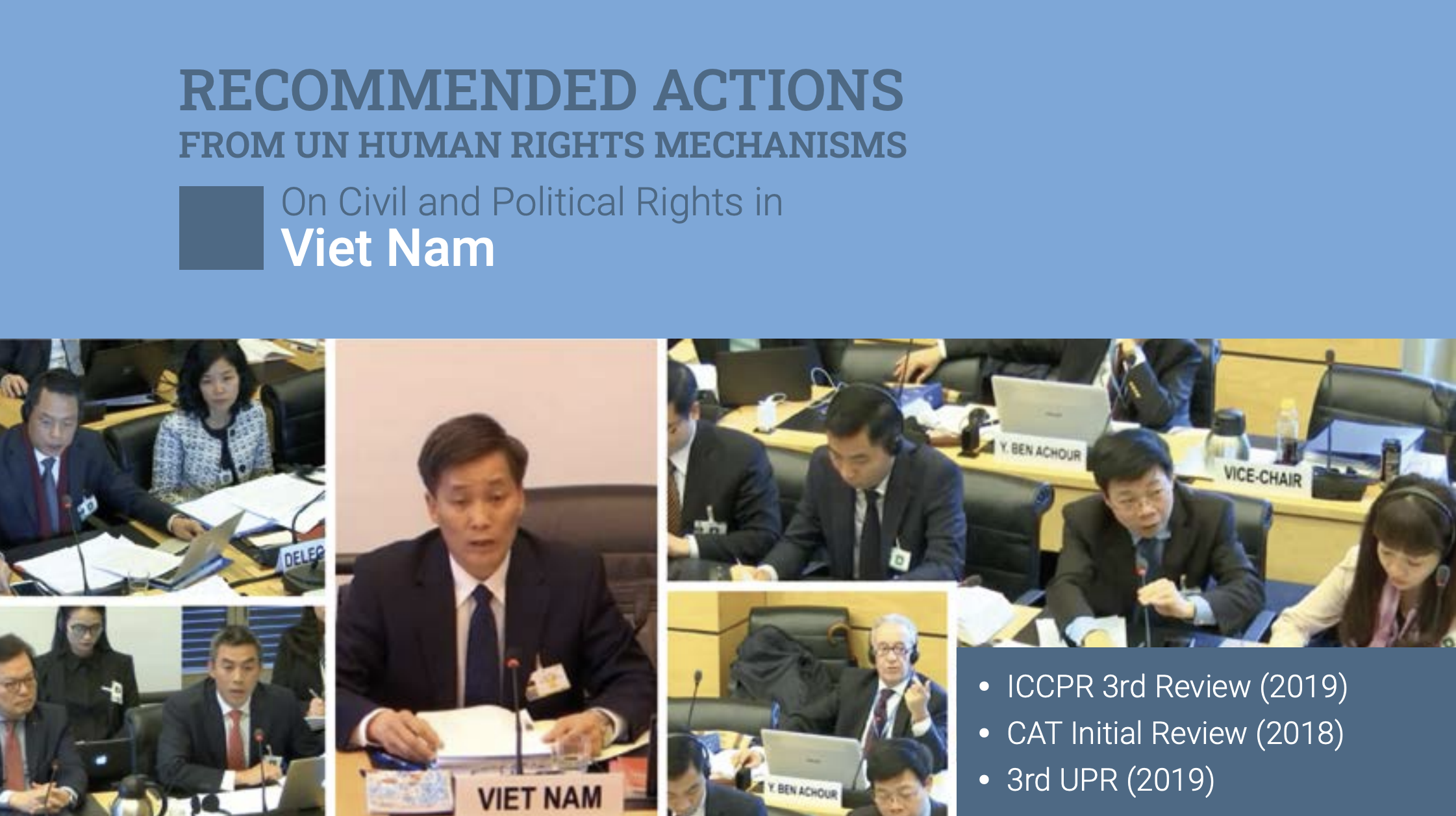 Viet Nam: Recommended Actions from UN HR Mechanisms on Civil and Political Rights